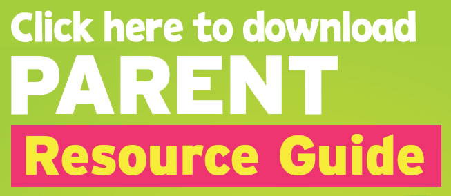 Click to download parent resource guide