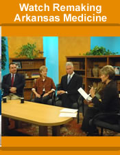 Remaking Arkansas Medicine