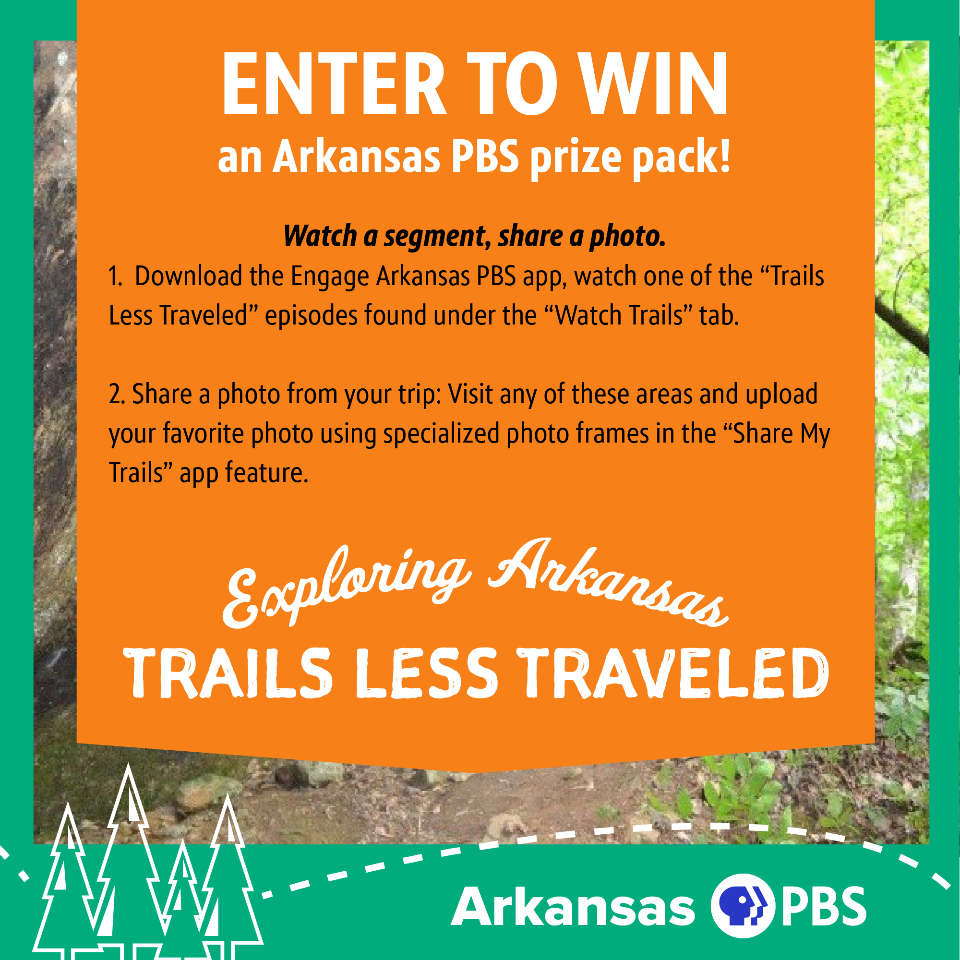 Contest info: ENTER TO WIN an Arkansas PBS prize pack! Step one: share a photo from your trip: Download the Engage Arkansas PBS app, visit any of these areas and upload your favorite photo using specialized photo frames in the