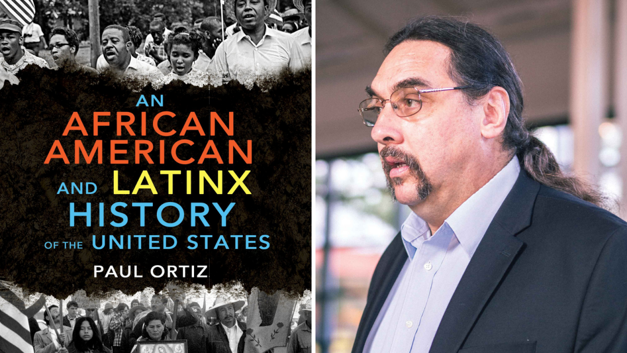 An African American and Latinx History book cover and headshot of author Paul Ortiz