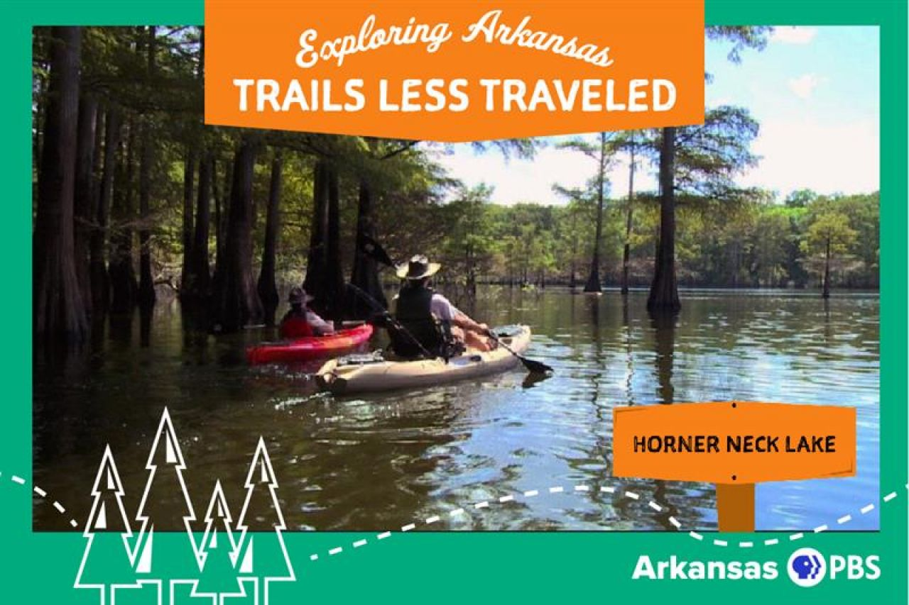 Exploring Arkansas Trails Less Traveled Horner Neck Lake Duo Floating