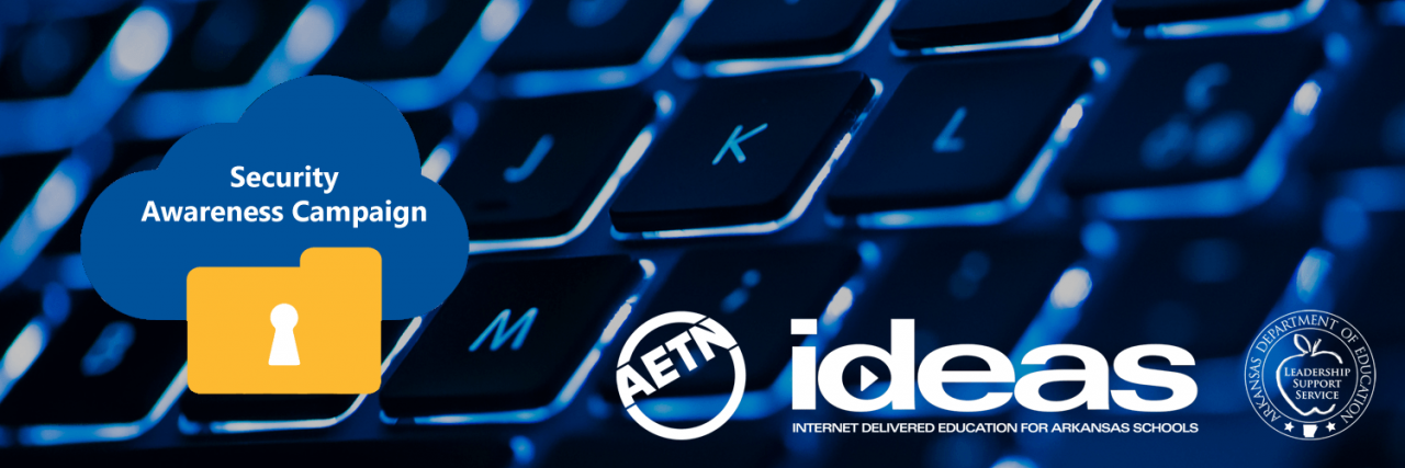 "AETN - ArkansasIDEAS – ""Data Security Awareness: Module 3"
