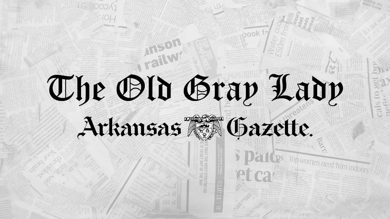 The Old Gray Lady: Arkansas's First Newspaper
