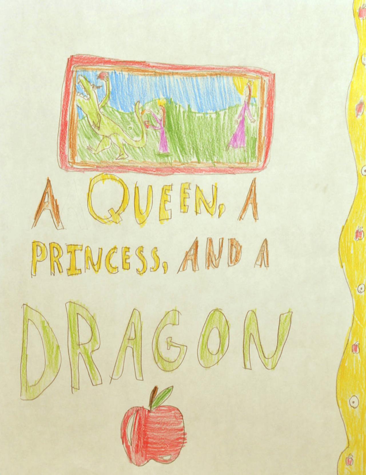 Sarah Felio A Queen, a Princess and a Dragon